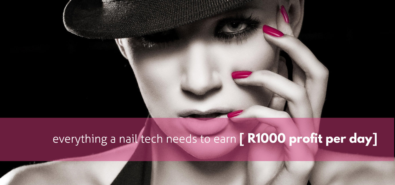 everything-a-nail-tech-needs-to-earn-r1000-per-day-w1380