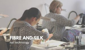 Fibre and Silk Nail Course