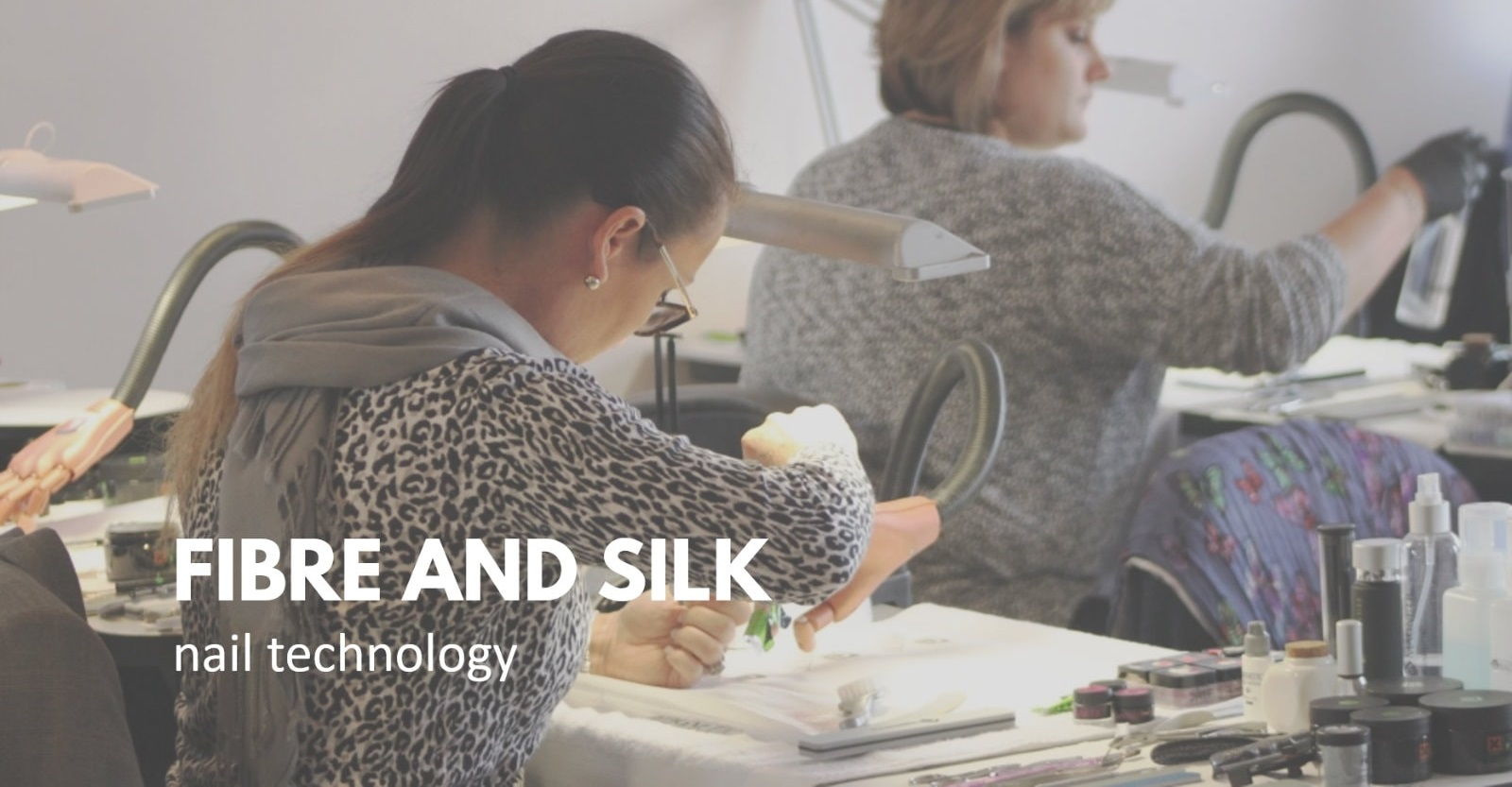 Fibre and Silk Nail Course Nail Training