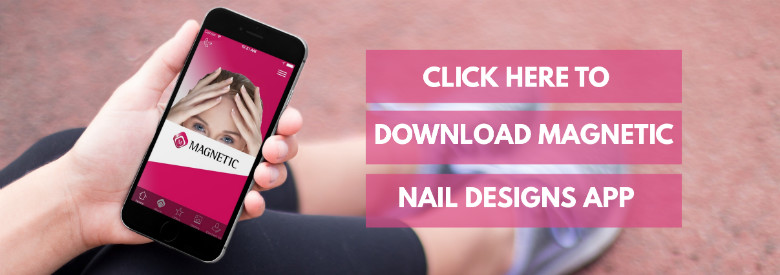 Download Magnetic Nail Academy's App
