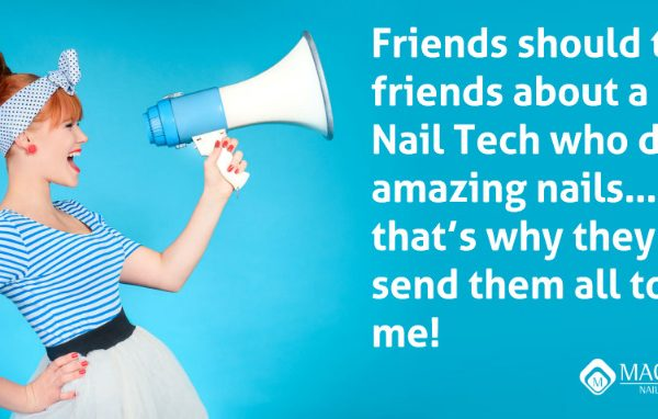Word of Mouth Marketing ideas for Nail Techs