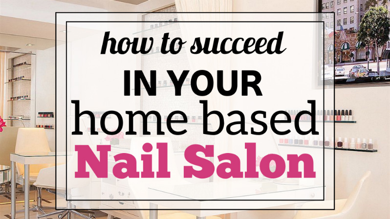 Overcome the biggest challenge of running a home-based nail salon ...
