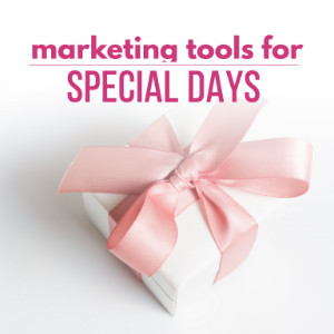 Magnetic Marketing Tools for Special Days